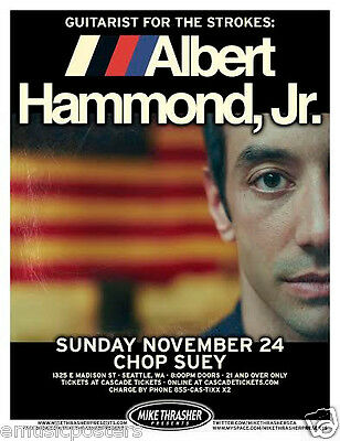 ALBERT HAMMOND, JR. 2013 SEATTLE CONCERT TOUR POSTER - The Strokes