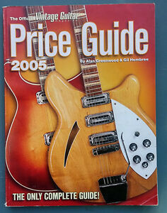 The Official Vintage Guitar Magazine Price Guide - 2005