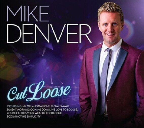 MIKE DENVER CUT LOOSE CD - NEW RELEASE APRIL 2016