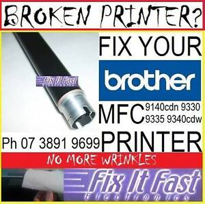 Brother MFC9330cdw******9340 Fuser Roller to Fix Wrinkling Emboss Brisbane City Brisbane North West Preview
