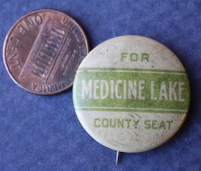 1910-20s Era Medicine Lake,Minnesota for County Seat cello pinback button-RARE!*](20s Era)