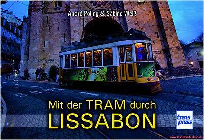 Fachbuch Mit der Tram durch Lissabon, TOP Buch mit vielen Bildern, NEU