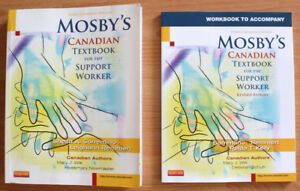 MOSBY's Canadian Text Book for the Support Worker.