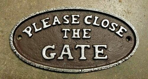 """""""Please Close the Gate"""" Sign Oval Plaque cast iron brown with silver lettering"""