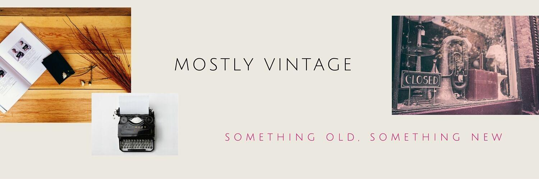 Mostly Vintage