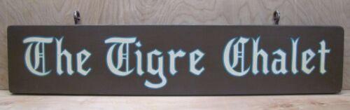 "Vintage ""The Tigre Chalet"" Wooden Sign luxury ski resort hotel advertising sign"