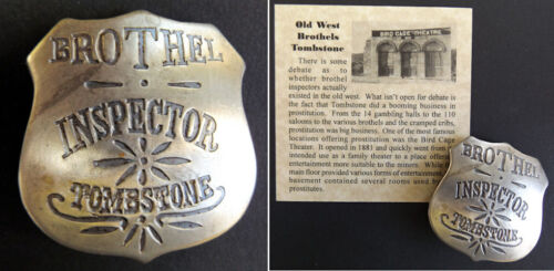 Brothel Inspector Tombstone Badge, bordello, cat house, old west, bird cage