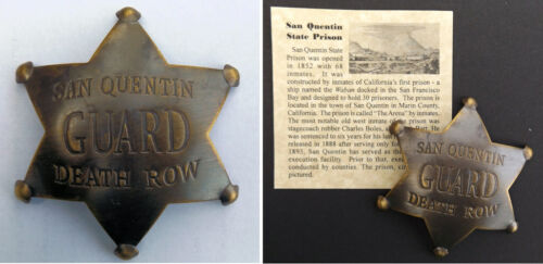 San Quentin State Prison Death Row Guard Badge, antiqued brass