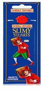 Horrible-Histories-Slimy-Stuarts-Magnetic-Bookmark-Stationery