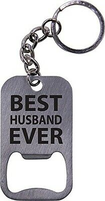 Best Husband Ever Bottle Opener Key Chain - Great Gift for Father's Day, (Best Gift Ever For Husband)