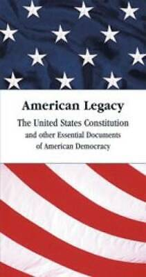 American Legacy: The United States Constitution And Other Documents - Very Good