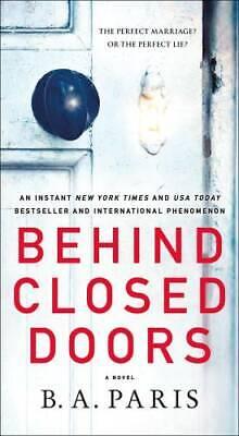 Behind Closed Doors - Mass Market Paperback By Paris, B. A. - -