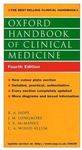 Oxford Handbook of Clinical Medicine (Oxford Handbooks),R.A. Hope, Murray Longm