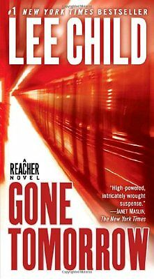 Gone Tomorrow  Jack Reacher  By Lee Child
