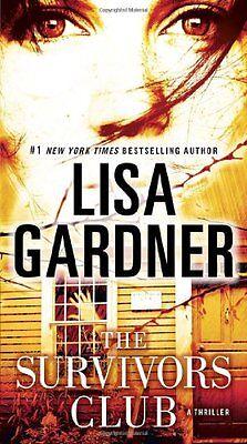 The Survivors Club: A Thriller by Lisa Gardner