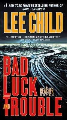 Bad Luck And Trouble  Jack Reacher  By Lee Child