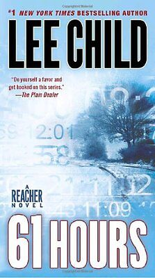 61 Hours  Jack Reacher  By Lee Child