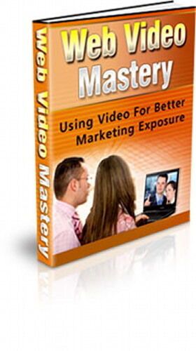 Use Video For Better Marketing Exposure - Web Video Mastery Internet Profits (CD