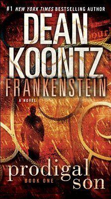 Frankenstein: Prodigal Son: A Novel by Dean Koontz, Kevin J