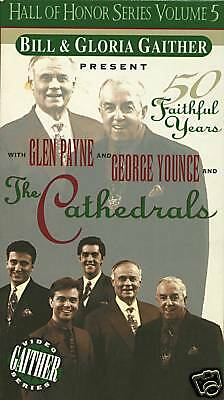 "THE CATHEDRALS....""50 FAITHFUL YEARS""....GAITHER GOSPEL SERIES.....OOP VHS VIDEO for sale  Las Vegas"