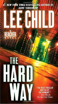 The Hard Way  Jack Reacher  By Lee Child