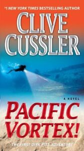 Pacific Vortex!: A Novel (Dirk Pitt Adventure) by Clive Cussler