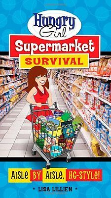 Hungry Girl Supermarket Survival  Aisle By Aisle  Hg Style  By Lisa Lillien