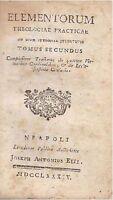 Elementorum Theologiae Practicae Usum Studiosae Juventutis Tomus Secundus 1784 - element - ebay.it
