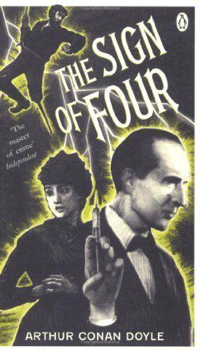 The Sign of Four (Penguin Classics),Arthur Conan Doyle
