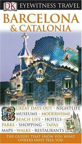 Barcelona (DK Eyewitness Travel Guide),Roger Williams, Janis Utton, Ian O'Leary