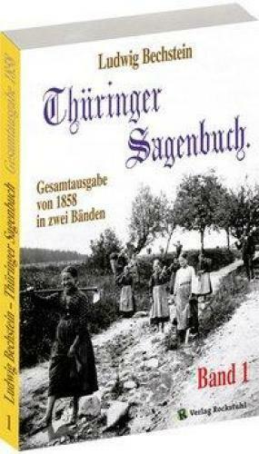 Bechstein, Ludwig: Thüringer Sagenbuch 1