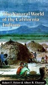 Natural World of California Indians,  Heizer