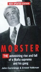 Mobster: The Improbable Rise and Fall of John Gotti and His Gan .9780751518177