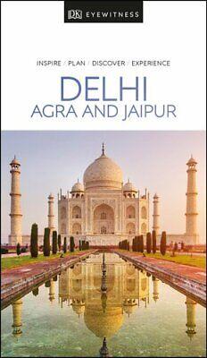DK Eyewitness Delhi, Agra and Jaipur by DK Publishing 9780241368848   Brand New