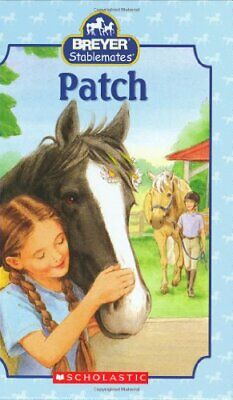 Patch (Breyer Stablemates) by Kristin Earhart Hardback Book The Fast Free