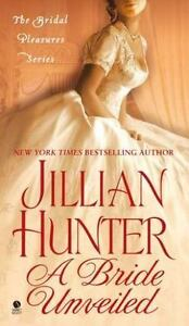 A Bride Unveiled: The Bridal Pleasures Series - Acceptable - Hunter, Jillian -