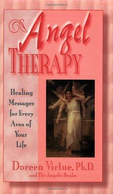 Angel Therapy: Healing Messages for Every Area of Your Life by Doreen Virtue, An ()
