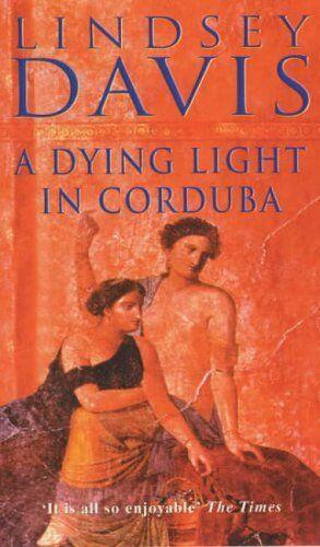 A Dying Light in Corduba,Lindsey Davis