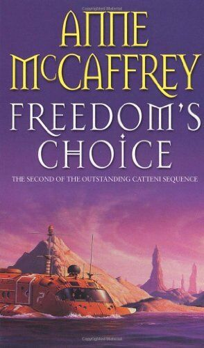 Freedom's Choice (The Catteni Sequence),Anne McCaffrey- 9780552142731