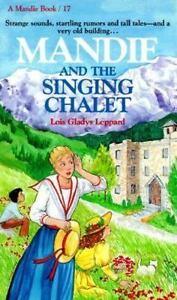 Mandie and the Singing Chalet (Mandie, Book 17)