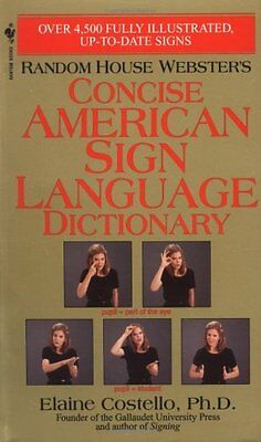 Random House Websters Concise American Sign Language Dictionary By Elaine Coste