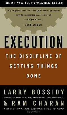 Execution  The Discipline Of Getting Things Done By Larry Bossidy  Ram Charan  C