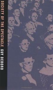 Society of the Spectacle, Guy Debord | Paperback Book | 9780946061129 | NEW