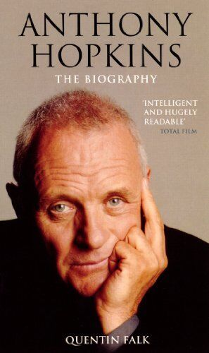 Anthony Hopkins: The Authorised Biography,Quentin Falk- 9780753504178
