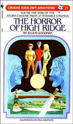 The Horror of High Ridge (Choose Your Own Adventure), Goodman, Julius Paperback