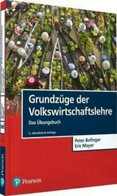 Grundzüge der Volkswirtschaftslehre - Das Übungsbuch   Peter Bofinger   Buch