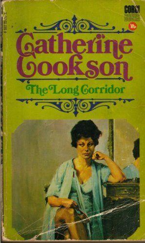 The Long Corridor,Catherine Cookson- 9780552084932