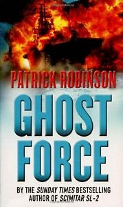 Ghost Force,Patrick Robinson- 9780099474357