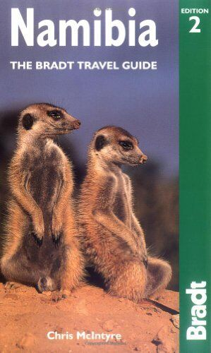 Namibia: The Bradt Travel Guide (Bradt Travel Guides) By  Chris McIntyre