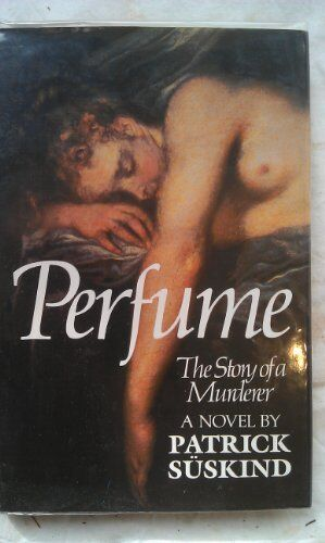 Perfume: The Story of a Murderer,Patrick Suskind- 9780241119198
